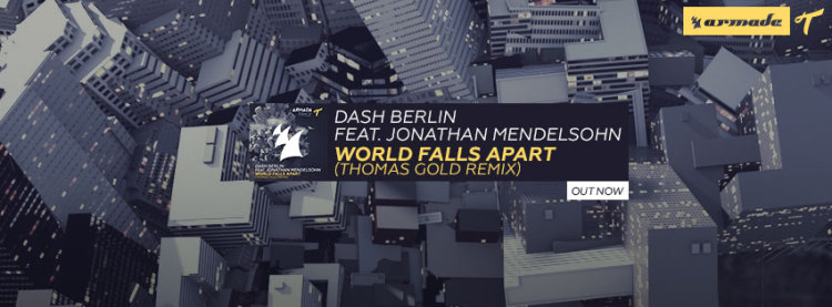 World Falls Apart Thomas Gold Remix