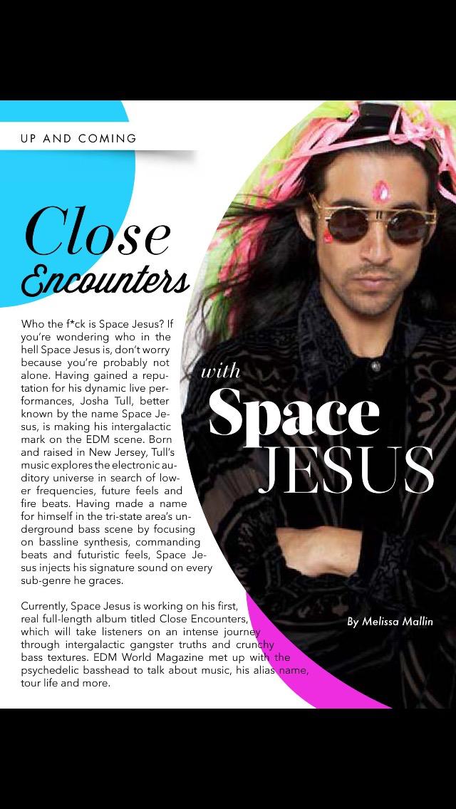 Close Encounters With Space Jesus - EDM World Magazine♫♥