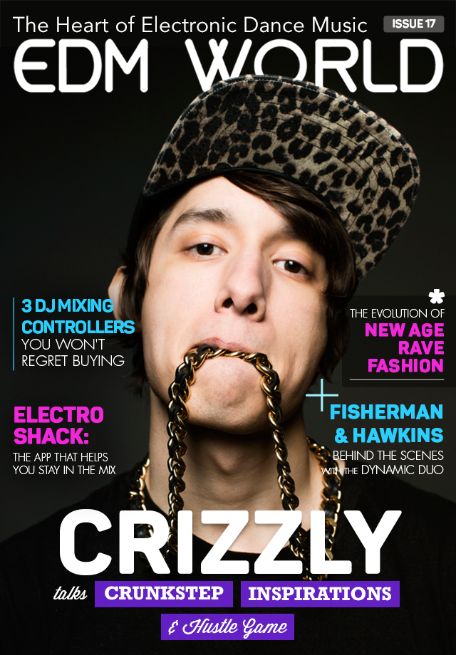 Crizzly Cover EDM World Magazine