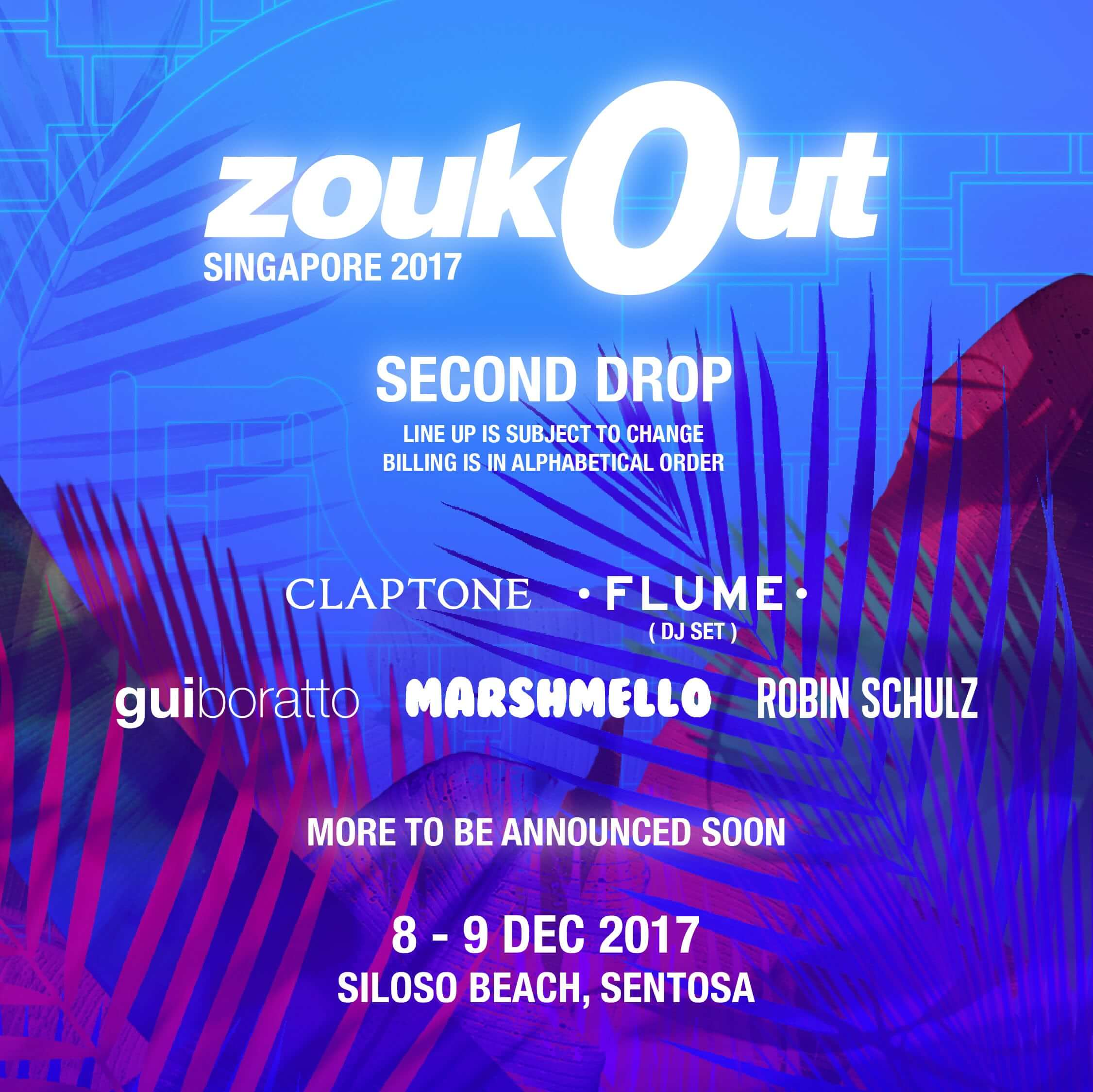 After announcing Flume and Marshmello as the first two headliners for ZoukOut 2017 in Singapore, the festival has rounded out the full phase one lineup.