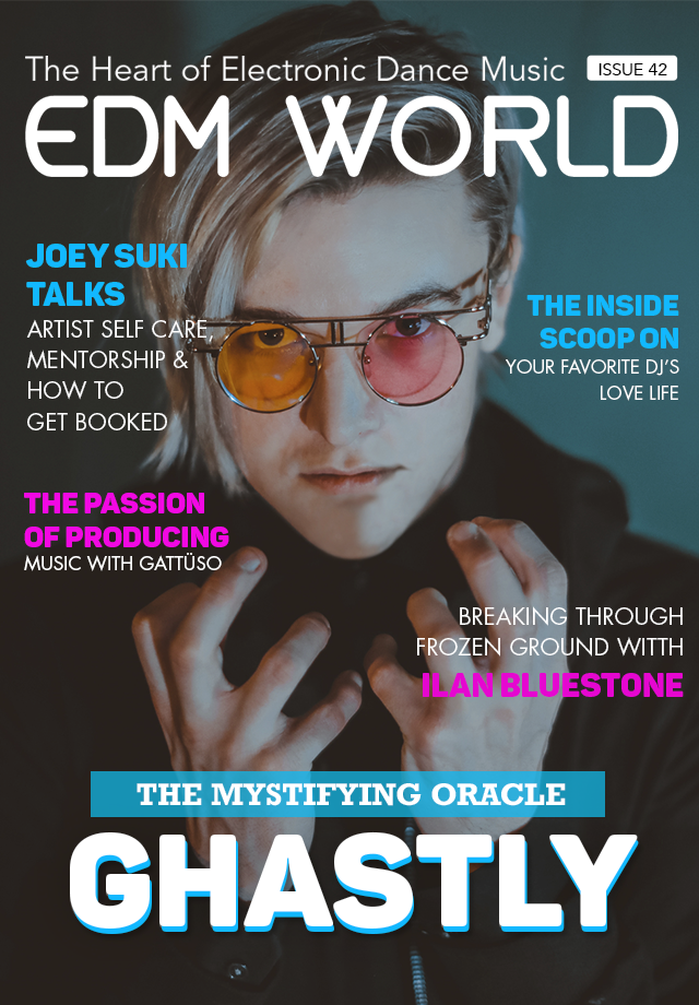 Issue 42 EDM World Magazine Ghastly