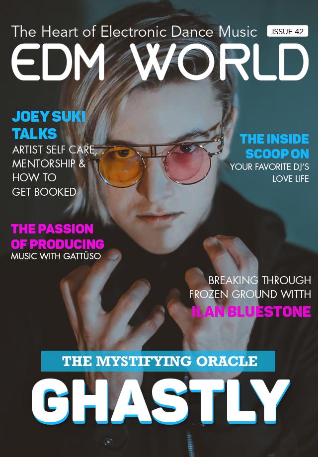Issue 42 EDM World Magazine Ghastly