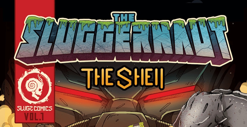 snails Sluggernaut the shell comic book header