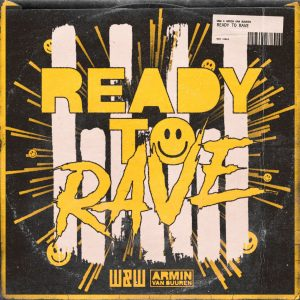 Ready to Rave Artwork