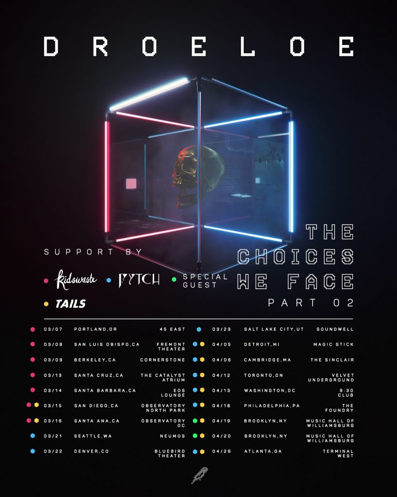 DROELOE The Choices We Face Tour
