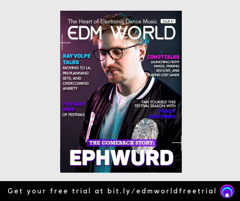 Ephwurd EDM World Magazine Issue 47
