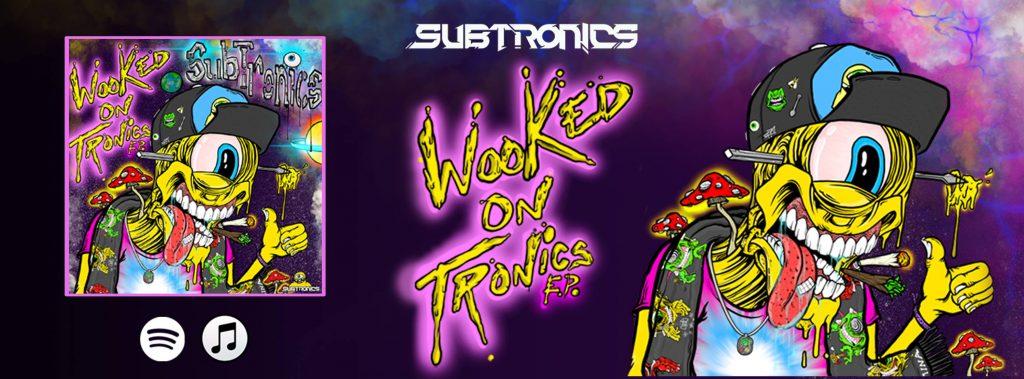 Wooked On Tronics Subtronics EDM World Magazine