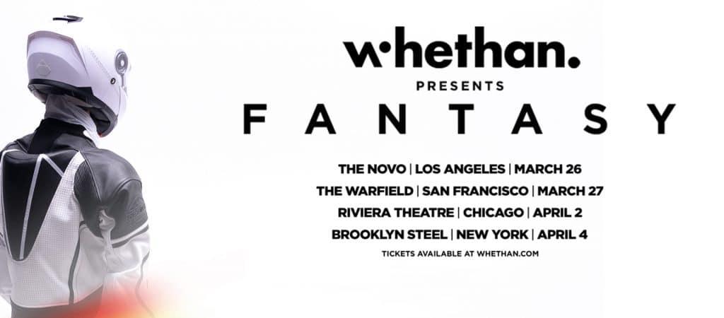 Whethan FANTASY Tour