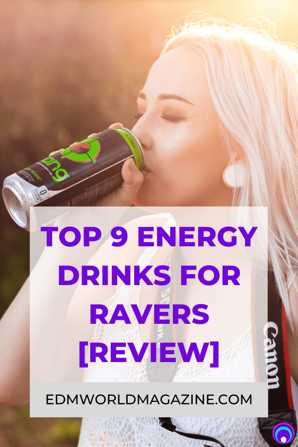 Top 9 Energy Drink For Ravers