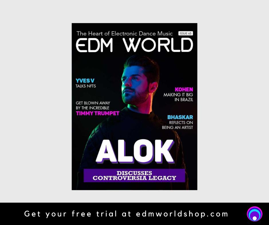 Issue 65 EDM World Magazine ALOK